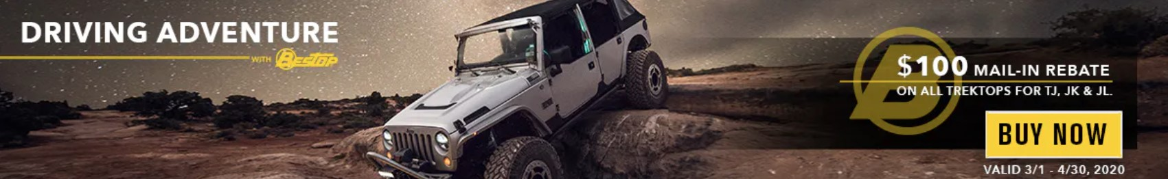 "Bestop: Get $100 Back on Trektop for TJ, JK, and JL During ""Driving Adventure"" Event"